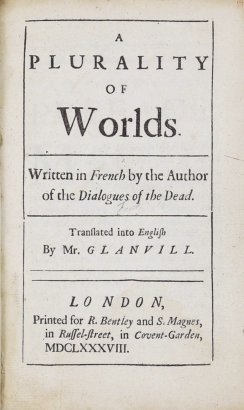 A Plurality of Worlds  Written in French by the Author of the Dialogues of  the Dead  Translated into English by Mr  Glanvill by Bernard le Bovier de