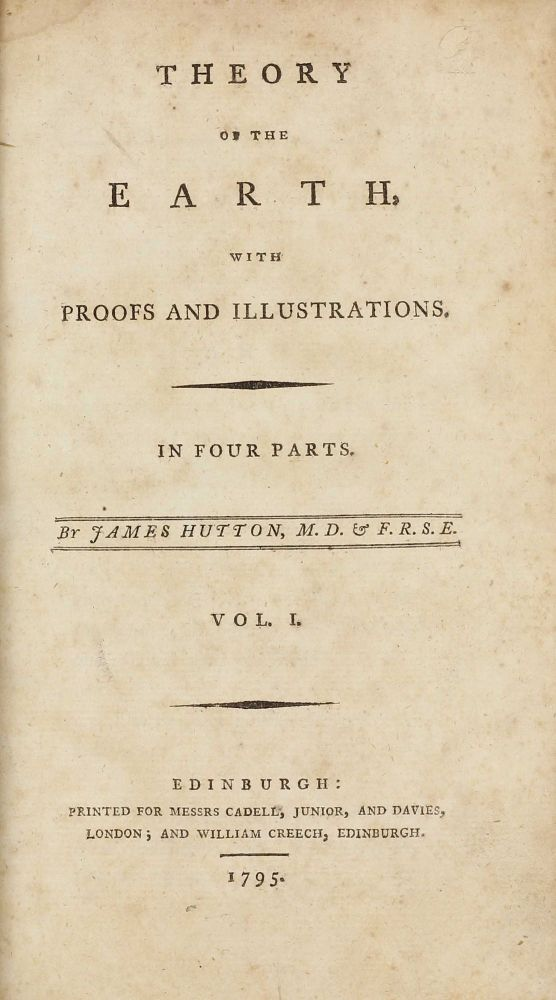 Theory of the Earth, with Proofs and Illustrations. James HUTTON.