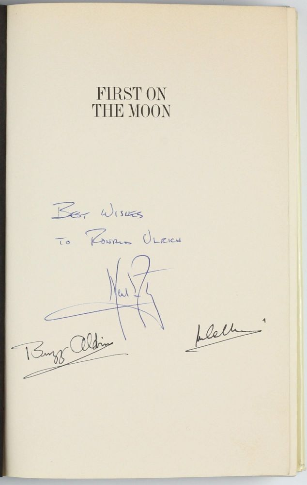 First on the Moon. A Voyage with Neil Armstrong, Michael Collins, Edwin E. Aldrin Jr. Written with Gene Farmer and Dora Jane Hamblin. Epilogue by Arthur C. Clarke. Neil ARMSTRONG, Michael COLLINS, Edwin E. Jr ALDRIN.