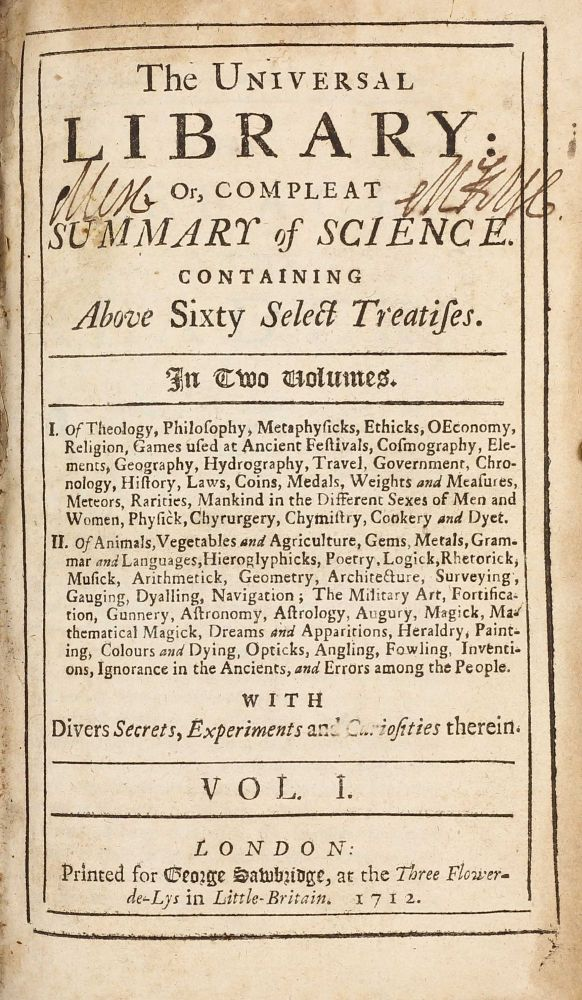 The universal library: or, Compleat summary of science : Containing above sixty select treatises. . . Two volumes. Henry CURZON.