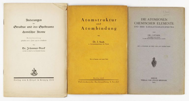 A group of three early publications of Johannes Stark (Nobel Prize in Physics in 1919). Johannes STARK.