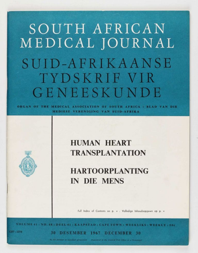 A human cardiac transplant: The interim report of a successful operation performed at Groote Schuur Hospital, Cape Town. Christiaan BARNARD.