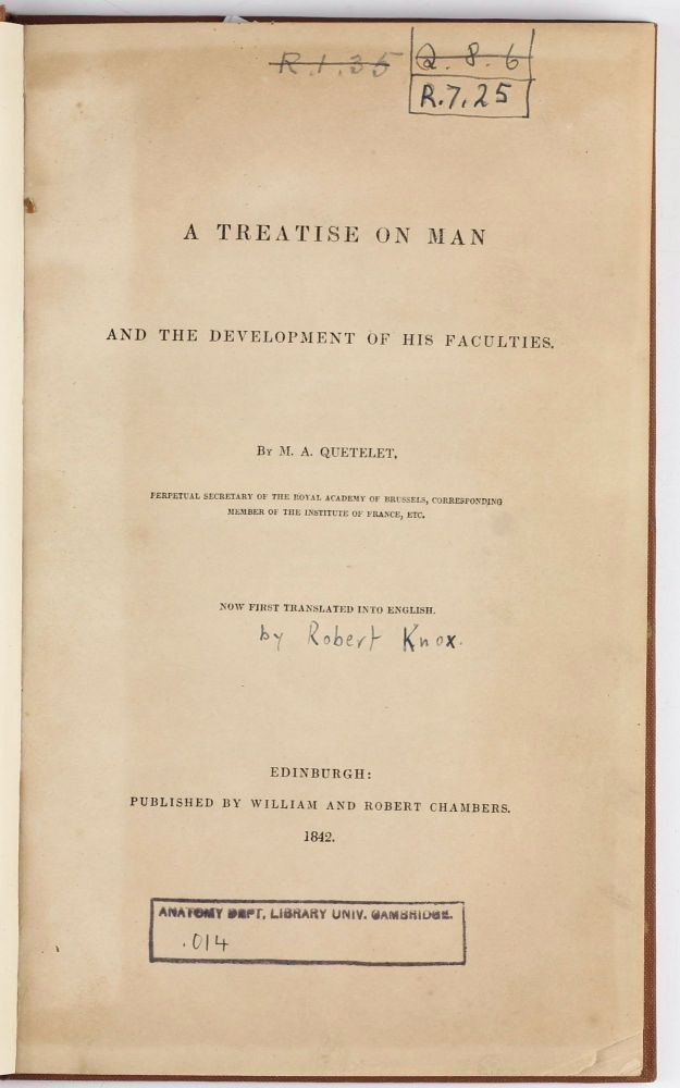 A Treatise on Man and the development of his faculties; now first translated into English. Lambert Adolphe Jacques QUETELET.