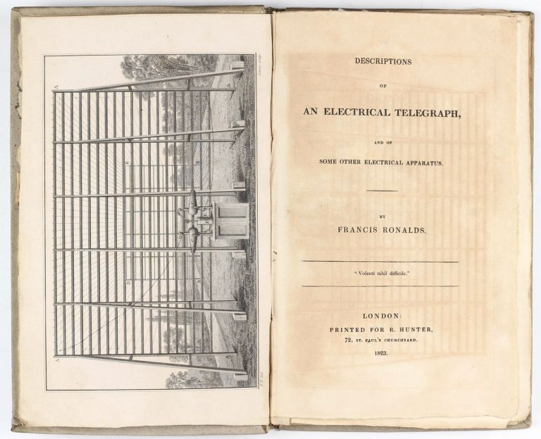 Descriptions of an Electrical Telegraph, and of Some Other Electrical Apparatus. Francis RONALDS.