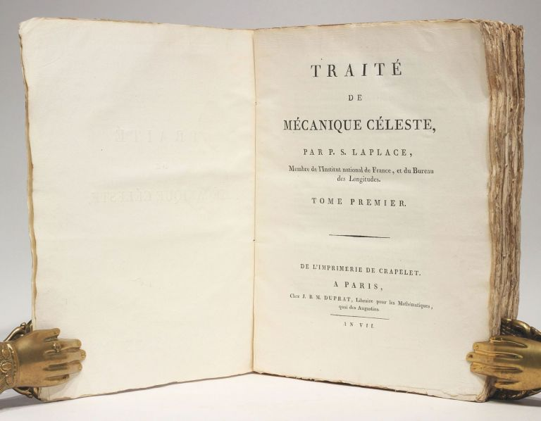 Traité de mécanique céleste. 5 volumes and 4 supplements of the first edition plus 2 volumes of the second edition of part 1 and 2, all in the original wrappers as issued. Pierre Simon LAPLACE.