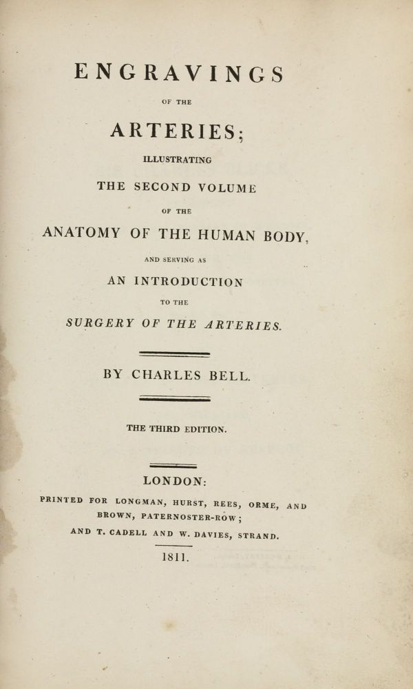 Engravings of the Arteries, Illustrating the Second Volume of the Anatomy of the Human Body. Serving as an Introduction to the Surgery of the Arteries. Charles BELL.