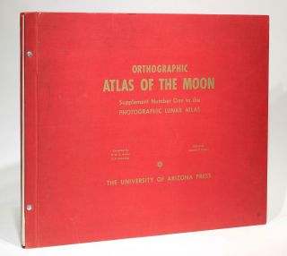 Orthographic Atlas of the Moon - Supplement Number One to the Photographic Lunar Atlas. Edition A...