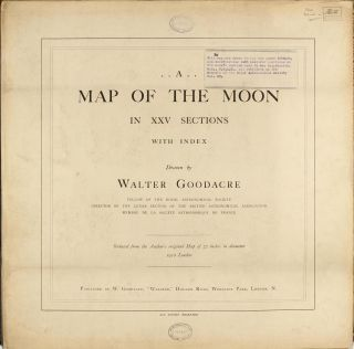 A Map of the Moon in XXV Sections with Index. Walter GOODACRE