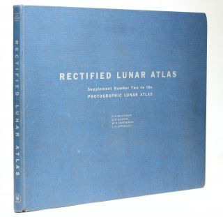 Rectified Lunar Atlas - Supplement Number Two to the Photographic Lunar Atlas. Contributions,...