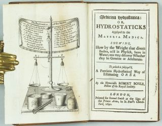 Medicina hydrostatica: or, Hydrostaticks Applyed to the Materia Medica. Shewing, How by the...