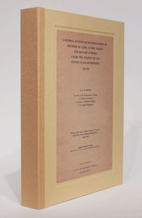 A General Account of the Development of Methods of Using Atomic Energy for Military Purposes...