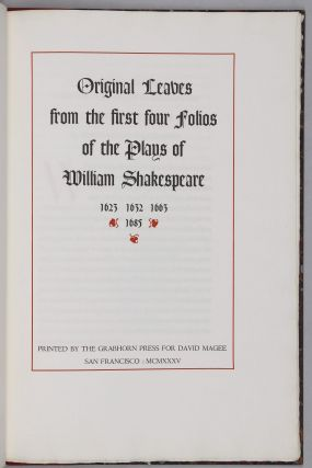 Original Leaves from the First Four Folios of the Plays of William Shakespeare, 1623, 1632, 1663, 1685 with an Introduction by Edwin Eliott Willoughby.