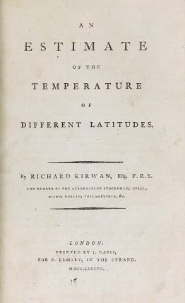 An Estimate of the Temperature of Different Latitudes. / An Essay on Phlogiston, and the Constitution of Acids.