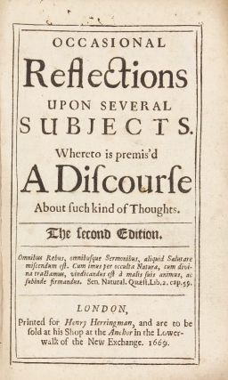 Occasional Reflections upon several Subjects. Whereto is premis'd a Discourse about such Kind of...