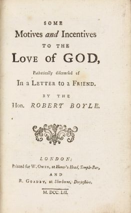 Some Motive and Incentives to the Love of God, Pathetically discoursed of in a Letter to a...