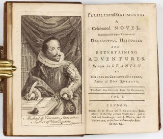 Persiles and Sigismunda: A Celebrated Novel. Intermixed with a great Variety of Delightful Histories and Entertaining Adventures Written in Spanish by Michael de Cervantes Saavedra, Author of Don Quixote. Translated into English from the Original. Miguel de CERVANTES SAAVEDRA.