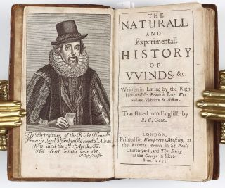 The Naturall and Experimentall History of Winds, &c. Written in Latine by the Right Honorable Francis Lo: Verulam, Viscount St. Alban. Translated into English by R. G. Gent. Francis BACON.