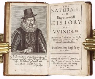 The Naturall and Experimentall History of Winds, &c. Written in Latine by the Right Honorable Francis Lo: Verulam, Viscount St. Alban. Translated into English by R. G. Gent.
