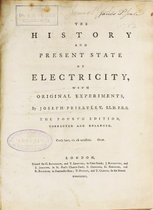 James Prescott Joule's copy bearing his signature: The History and Present State of Electricity, with Original Experiments. The fourth edition, corrected and enlarged. Joseph PRIESTLEY.