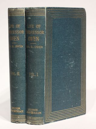 The Life of Richard Owen. Richard OWEN, Rev