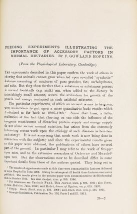 Feeding Experiments Illustrating the Importance of Accessory Factors in Normal Dietaries. Frederick Gowland HOPKINS.