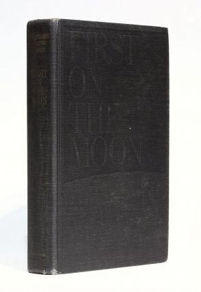 First on the Moon. A Voyage with Neil Armstrong, Michael Collins, Edwin E. Aldrin Jr. Written with Gene Farmer and Dora Jane Hamblin. Epilogue by Arthur C. Clarke.