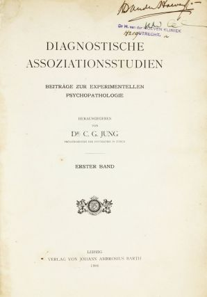 Diagnostische Assoziationsstudien. Beiträge zur experimentellen Psychopathologie. Two parts in one volume. Carl Gustav JUNG.