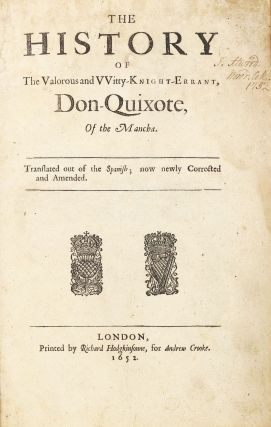 The history of the valorous and vvitty-knight-errant, Don-Quixote, of the Mancha. Translated out of the Spanish; now newly corrected and amended. Miguel de CERVANTES SAAVEDRA.