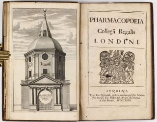 Pharmacopoeia Collegii Regalis Londini. ROYAL COLLEGE OF PHYSICIANS OF LONDON