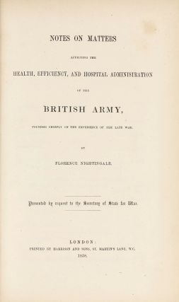 Notes on Matters Affecting the Health, Efficiency, and Hospital Administration of the British...