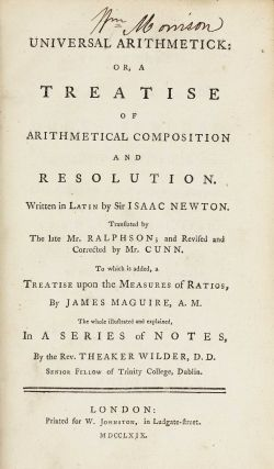 Universal arithmetick: or, a treatise of arithmetical composition and resolution. Written in...