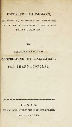 De medicamentorum confectione et exhibitione per pharmacopolas. Friedrich HAHNEMANN