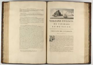 Recherches sur les Volcans eteints du vivarais et du Velay; Avec un Discours sur les Volcans brülans, des Memoires analytiques sur les Schorls, la zeolite, le Basalte, la Pouzzolane, les Laves & le differentes Substances qui s'y trouvent engagees, &c.