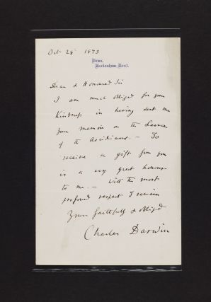 """Autograph letter, Down, Beckenham, Kent, 28 October 1873, signed (""""Charles Darwin""""), to Alexander Kowalewski, thanking him for sending his memoir on the larva of the sea squirt (""""I am much obliged for your Kindness in having sent me your memoir on the Larva of the Ascidians. . .) and closing """"Yours faithfully & obliged / Charles Darwin."""""""