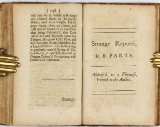 Experimenta & Observationes Physicae: Wherein are briefly Treated of Several Subjects Relating to Natural Philosophy in an Experimental Way. To which is added, A small Collection of strange Reports, in two Parts. . .