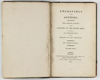 Engravings of the Arteries, Illustrating the Second Volume of the Anatomy of the Human Body. Serving as an Introduction to the Surgery of the Arteries.